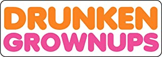 Drunken Grown Ups Funny Vinyl Sticker 5-Inch
