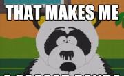 THAT MAKES ME A SAAAD PANDA