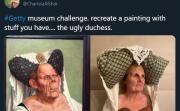 Ugly Duchess